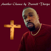 Another Chance by Darrell Thorpe