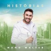 Histórias de Mano Walter
