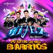 Ponchito de los Barrios by Grupo Mijez