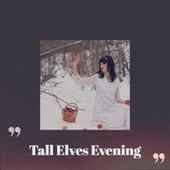 Tall Elves Evening by Johnny Maestro Christmas Songs