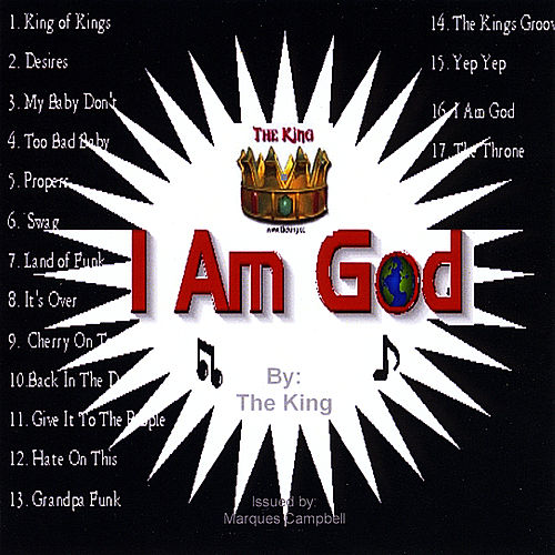 I Am God by The King