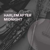 Harlem After Midnight von Various Artists