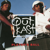 Player's Ball von Outkast