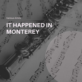 It Happened In Monterey de Various Artists