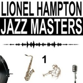 Jazz Masters, Vol. 1 de Lionel Hampton