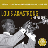 Historic Barcelona Concerts at the Windsor Palace 1955 de Louis Armstrong