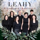 O Come All Ye Faithful de Leahy