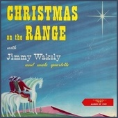 Christmas on the Range (Album of 1949) von Jimmy Wakely