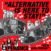 Alternative is Here to Stay von Mr. T Experience