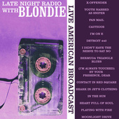 Late Night Radio with Blondie (Live) von Blondie