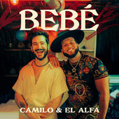 BEBÉ by Camilo