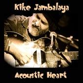 Acoustic Heart by Kike Jambalaya