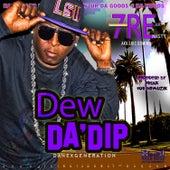 Dew da Dip by Freak Nasty