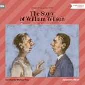 The Story of William Wilson (Unabridged) von Edgar Allan Poe
