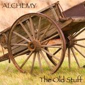 The Old Stuff de Alchemy
