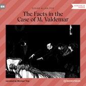 The Facts in the Case of M. Valdemar (Unabridged) von Edgar Allan Poe