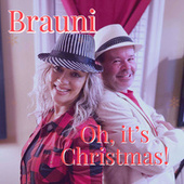 Oh, It's Christmas by Brauni