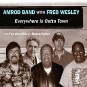 Everywhere is Outta Town de Amrod Band