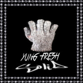 SOLID by Yung - Fresh