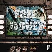 Free Money by Mattei