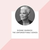 Dionne Warwick - The unforgettable songs de Dionne Warwick