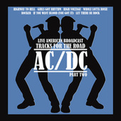 Live American Broadcast - Tracks for the Road - Part Two (Live) de AC/DC
