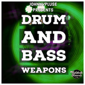 Drum and Bass weapons by Johnny Pluse