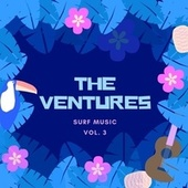 Surf Music, Vol. 3 by The Ventures