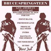 The Greatest Tunes - Part Two (Live) von Bruce Springsteen