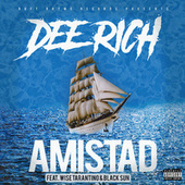 Amistad by Dee Rich