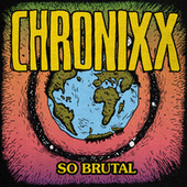 So Brutal de Chronixx
