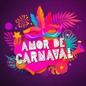 Amor de Carnaval de Various Artists