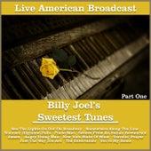 Billy Joel's Sweetest Tunes - Part One (Live) de Billy Joel