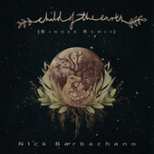 Child Of The Earth (Binder Remix) von Nick Barbachano