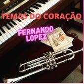 Temas Do Coração de Fernando Lopez