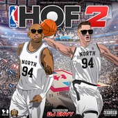 Fresh 2 Def Presents: Hall of Fame 2 (Hosted by: DJ Envy) by Da LES