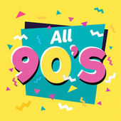 All 90s (Nothing but 90s Tunes) by Various Artists