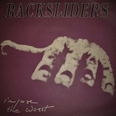 IMPOSE THE WORST by The Backsliders