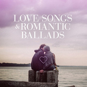 Love Songs & Romantic Ballads von Various Artists