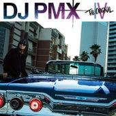 The Original IV de DJ Pmx