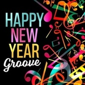 Happy New Year Groove von Various Artists