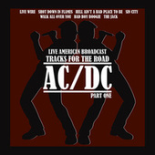 Live American Broadcast - Tracks for the Road AC/DC - Part One (Live) de AC/DC