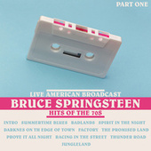 Hits of the 70's - Part One (Live) von Bruce Springsteen