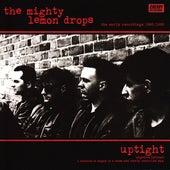 Uptight: The Early Recordings 1985/1986 de The Mighty Lemon Drops