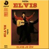 Elvis je ziv by Nesa Elvis
