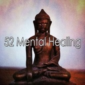 52 Mental Healing by Classical Study Music (1)