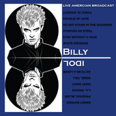 Live American Broadcast - Billy Idol (Live) di Billy Idol