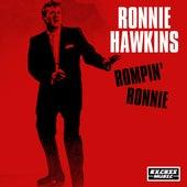 Rompin' Ronnie by Ronnie Hawkins