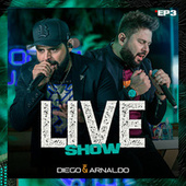 EP3 Diego & Arnaldo Live Show von Diego & Arnaldo