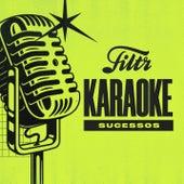 Filtr Karaoke - Sucessos de Filtr Karaoke